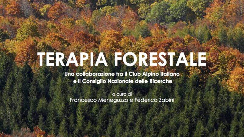 Terapia forestale, un libro prezioso di CNR e CAI